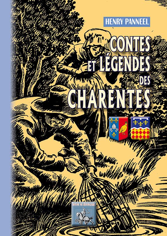 CONTES ET LEGENDES DES CHARENTES
