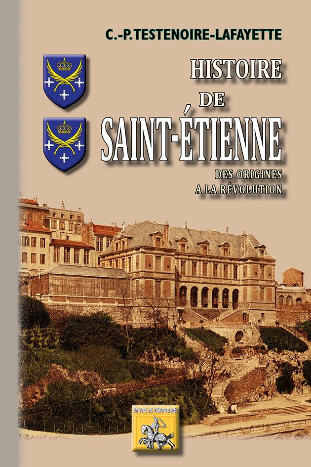 HISTOIRE DE SAINT ETIENNE