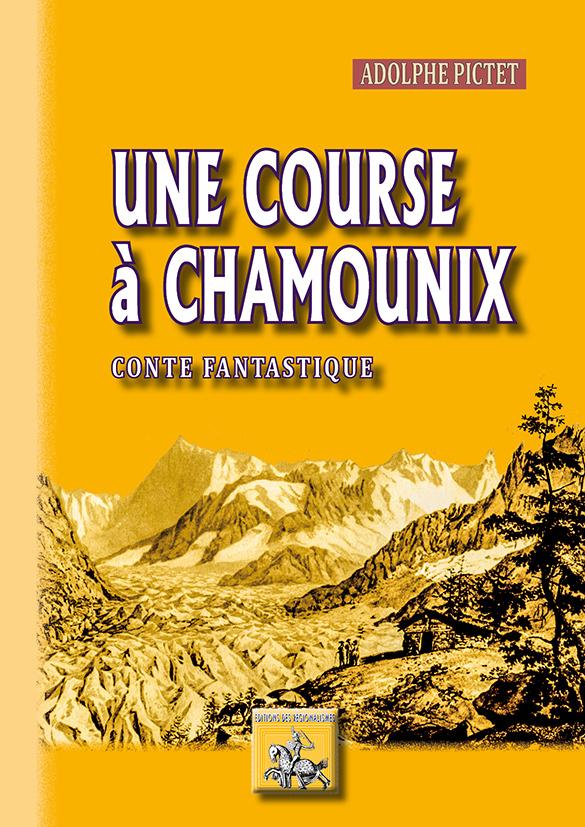 UNE COURSE A CHAMOUNIX (CONTE FANTASTIQUE)