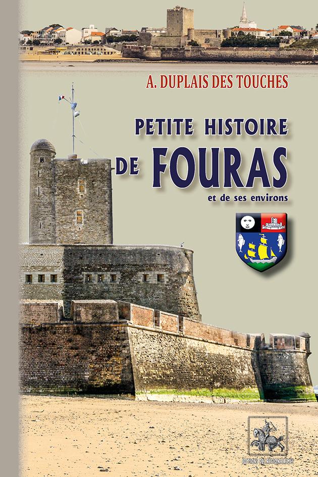 PETITE HISTOIRE DE FOURAS & DE SES ENVIRONS