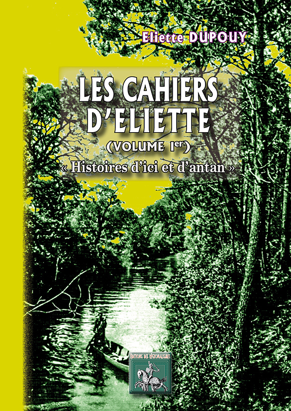 LES CAHIERS D'ELIETTE (VOLUME 1)