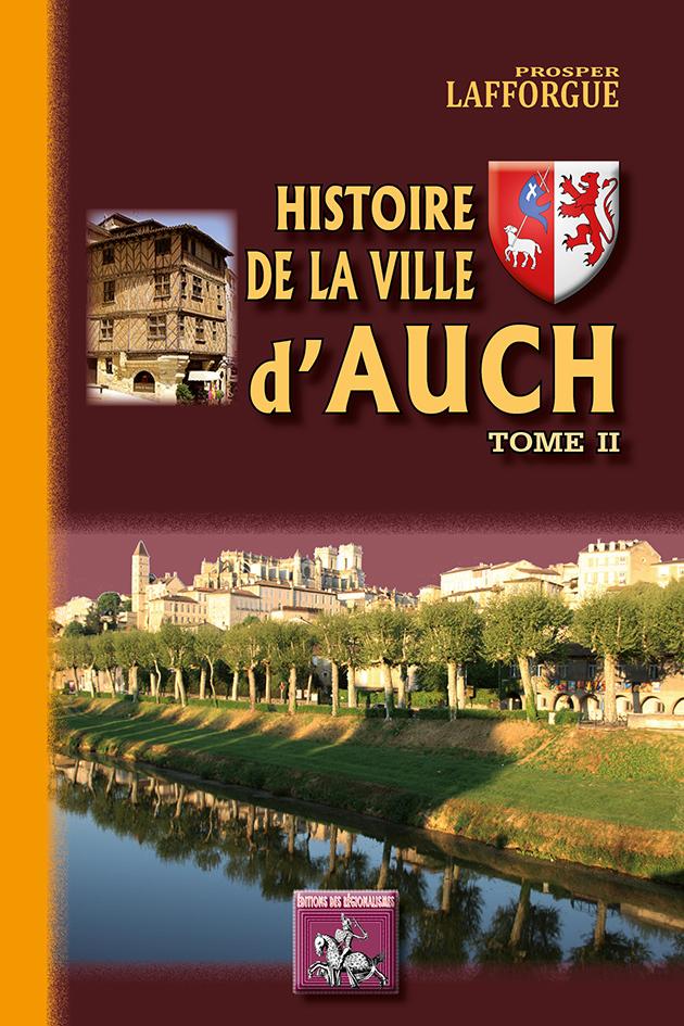 HISTOIRE DE LA VILLE D'AUCH TOME II