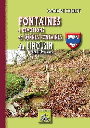 FONTAINES A DEVOTIONS ET BONNES FONTAINES DU LIMOUSIN