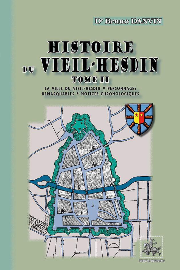 HISTOIRE DU VIEIL-HESDIN TOME 2