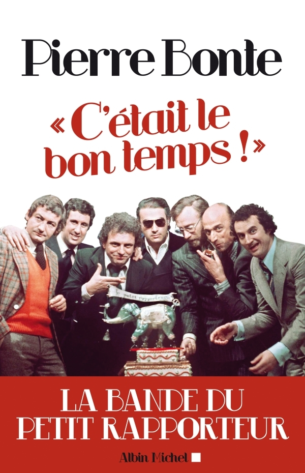 """""""C'ETAIT LE BON TEMPS !"""" - LA BANDE DU PETIT RAPPORTEUR"""