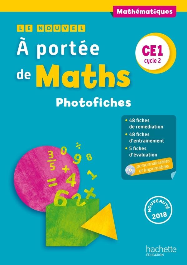 LE NOUVEL A PORTEE DE MATHS CE1 - PHOTOFICHES + CD - ED. 2018