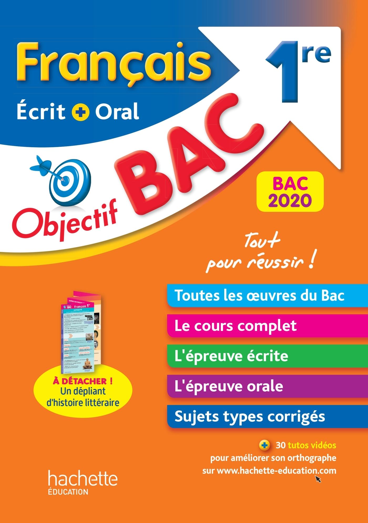 OBJECTIF BAC FRANCAIS ECRIT ET ORAL 1RE BAC 2020