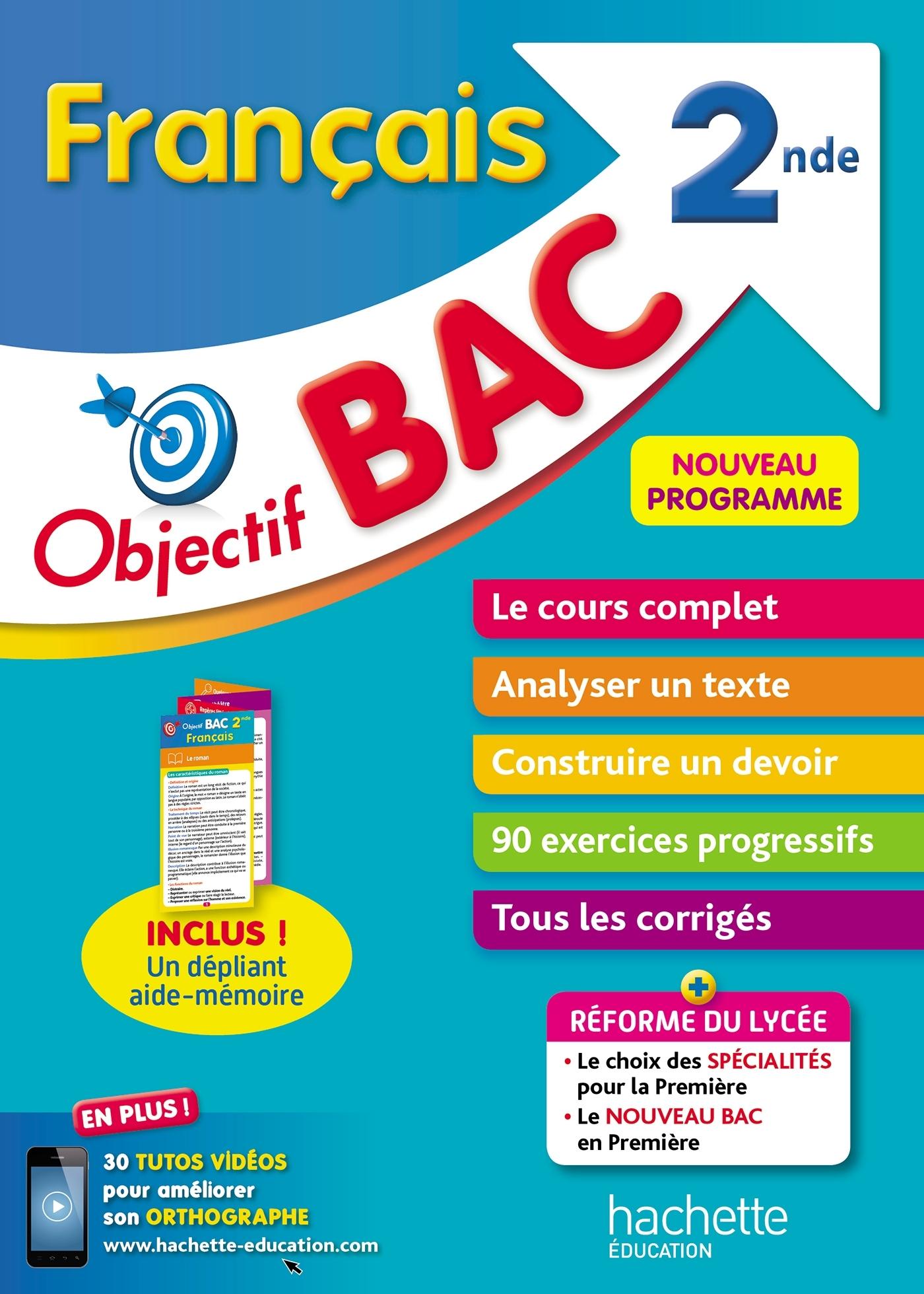 OBJECTIF BAC - FRANCAIS 2NDE