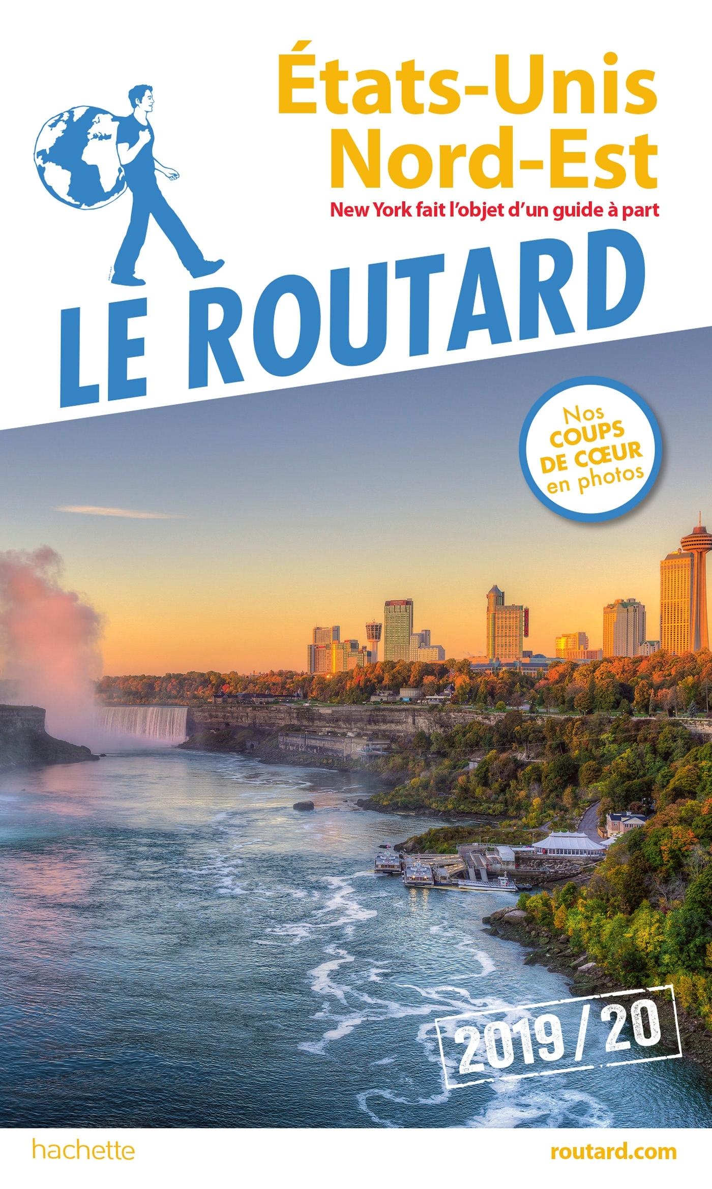 GUIDE DU ROUTARD ETATS-UNIS NORD-EST (SANS NEW YORK) 2019/20