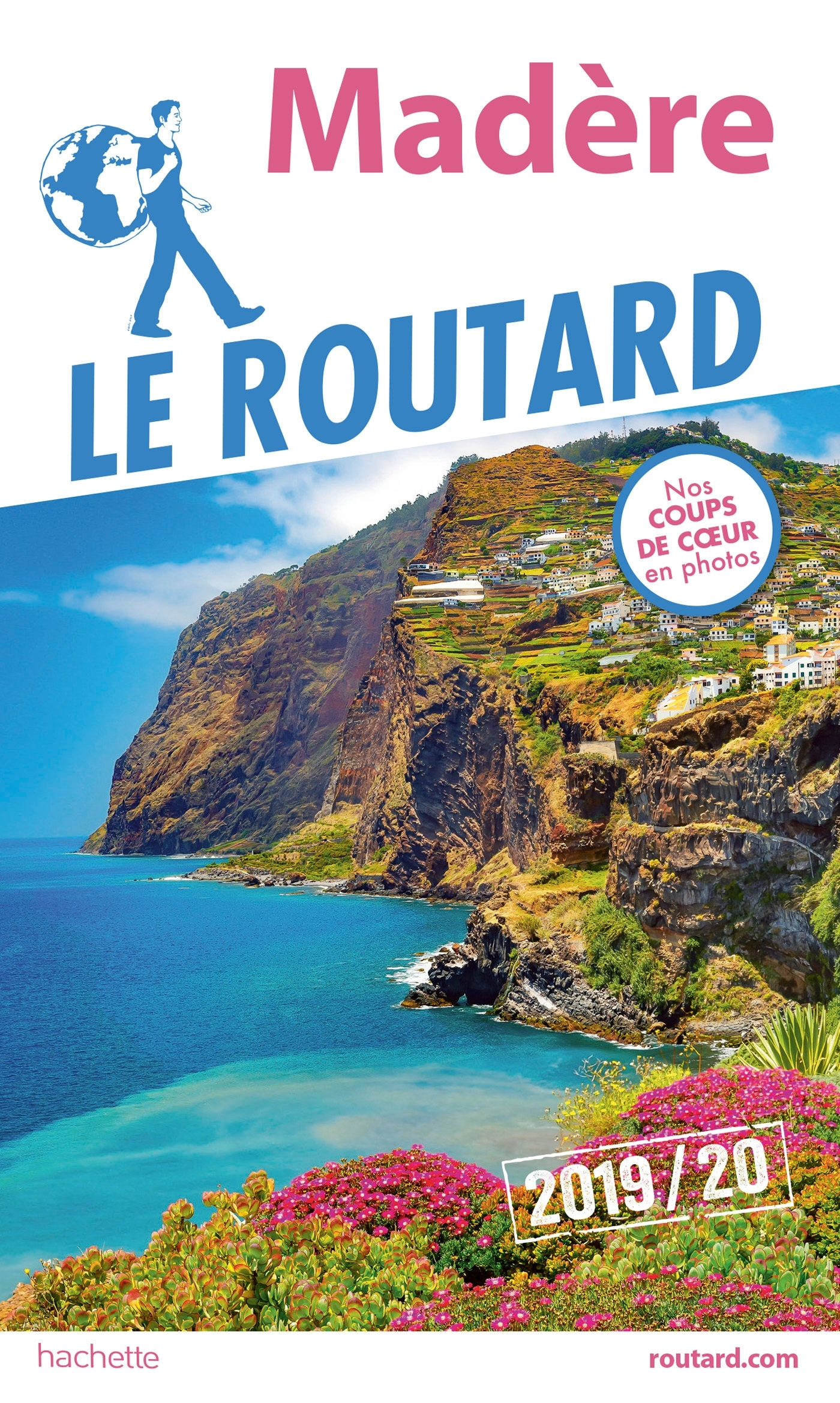 GUIDE DU ROUTARD MADERE 2019/20