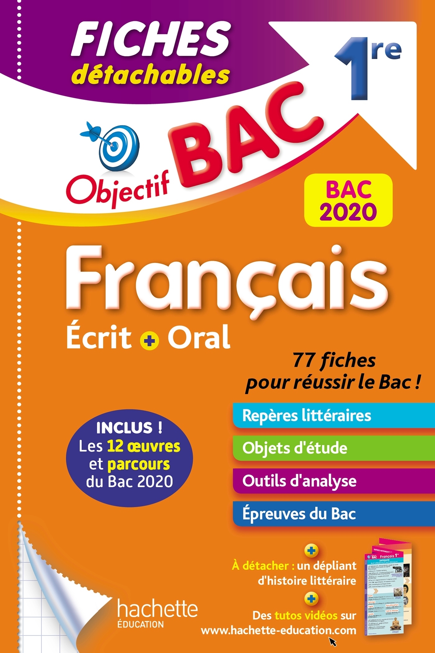 OBJECTIF BAC FICHES DETACHABLES FRANCAIS 1ERE ECRIT ET ORAL