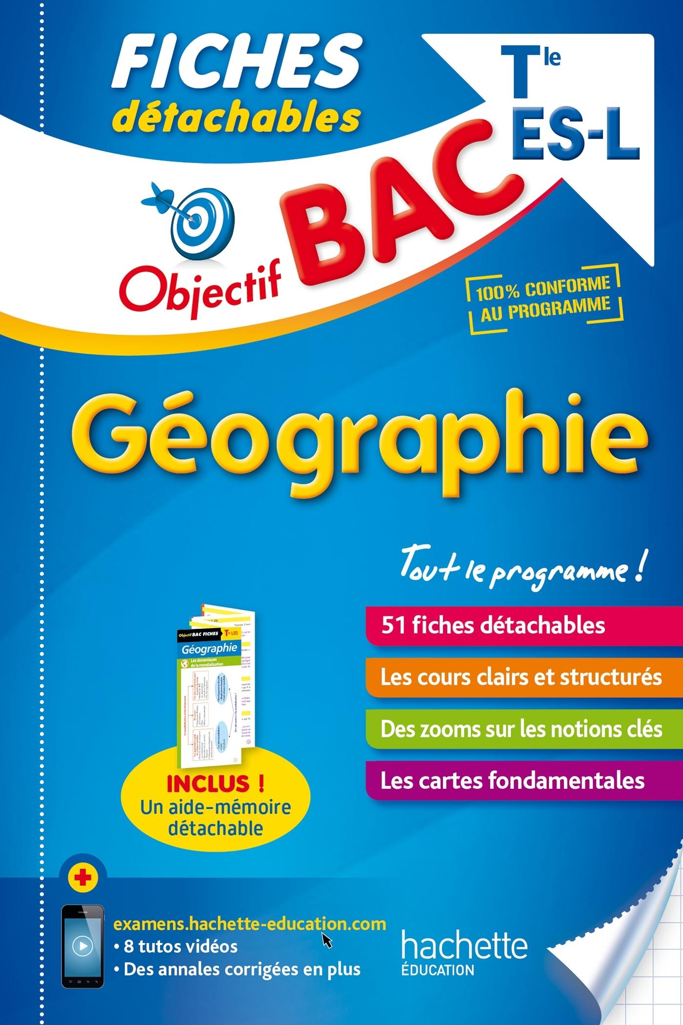 OBJECTIF BAC FICHES DETACHABLES GEOGRAPHIE TERM L/ES
