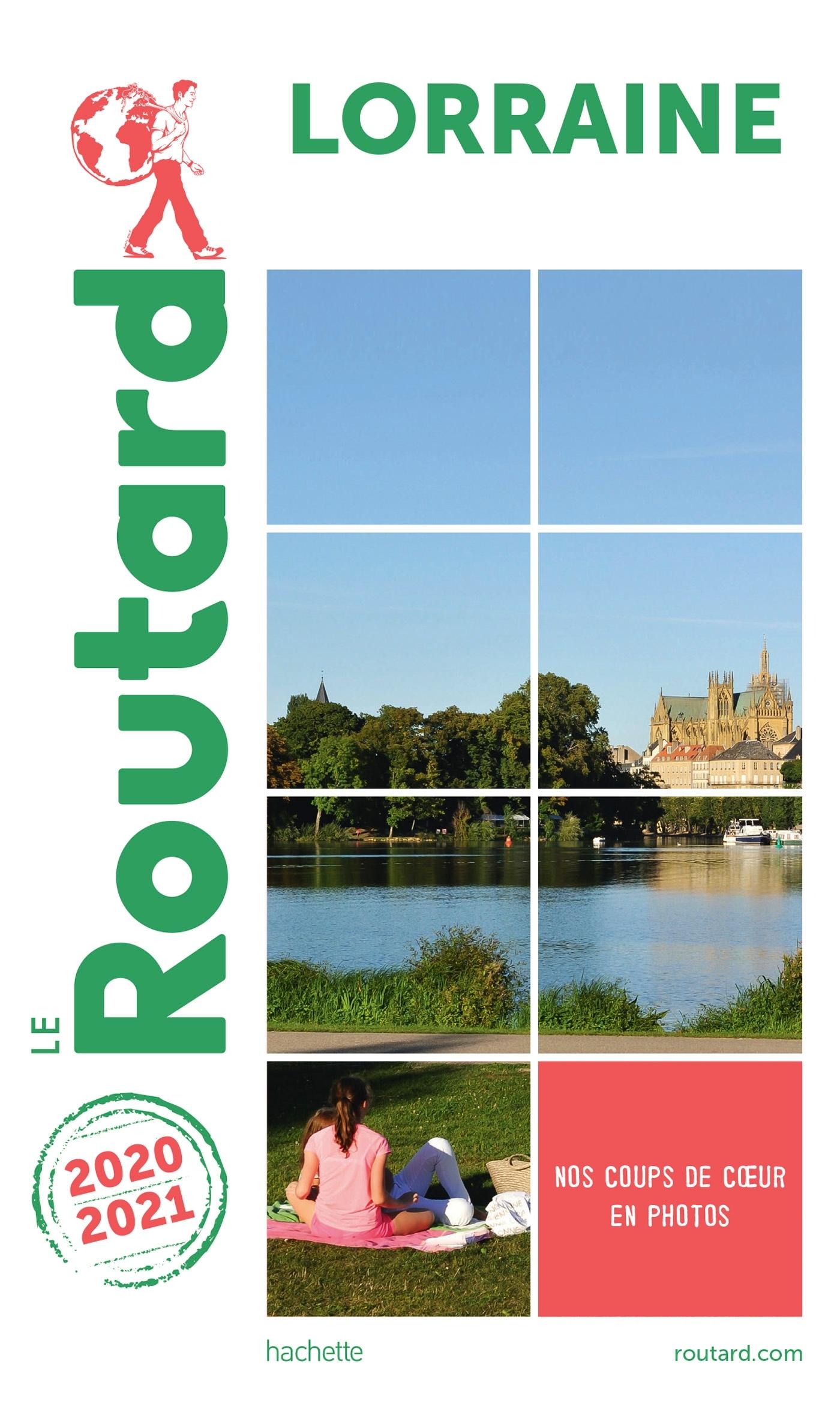 GUIDE DU ROUTARD LORRAINE 2020/2021