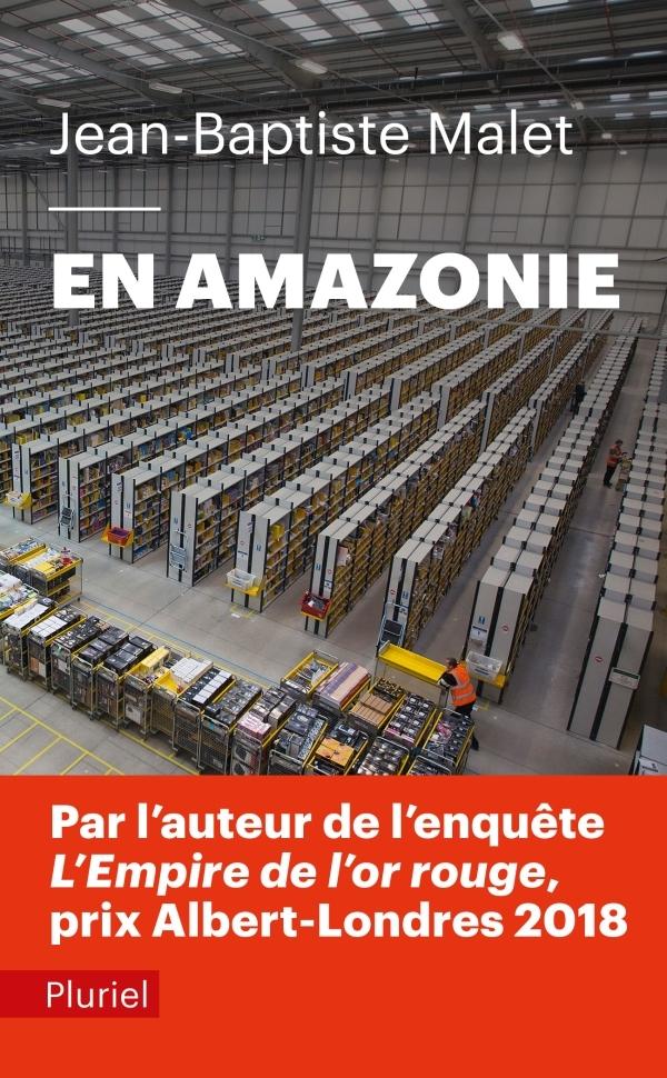 """EN AMAZONIE - INFILTRE DANS """"LE MEILLEUR DES MONDES"""""""