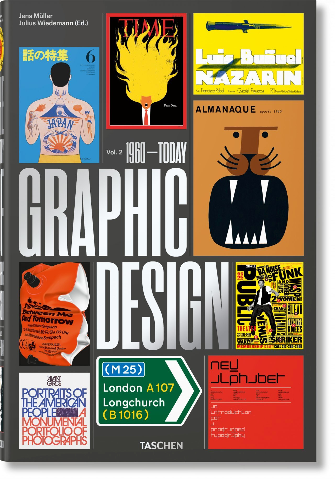 THE HISTORY OF GRAPHIC DESIGN. VOL. 2, 1960-TODAY - THE HISTORY OF GRAPHIC DESIGN. VOL 2, 1960 T