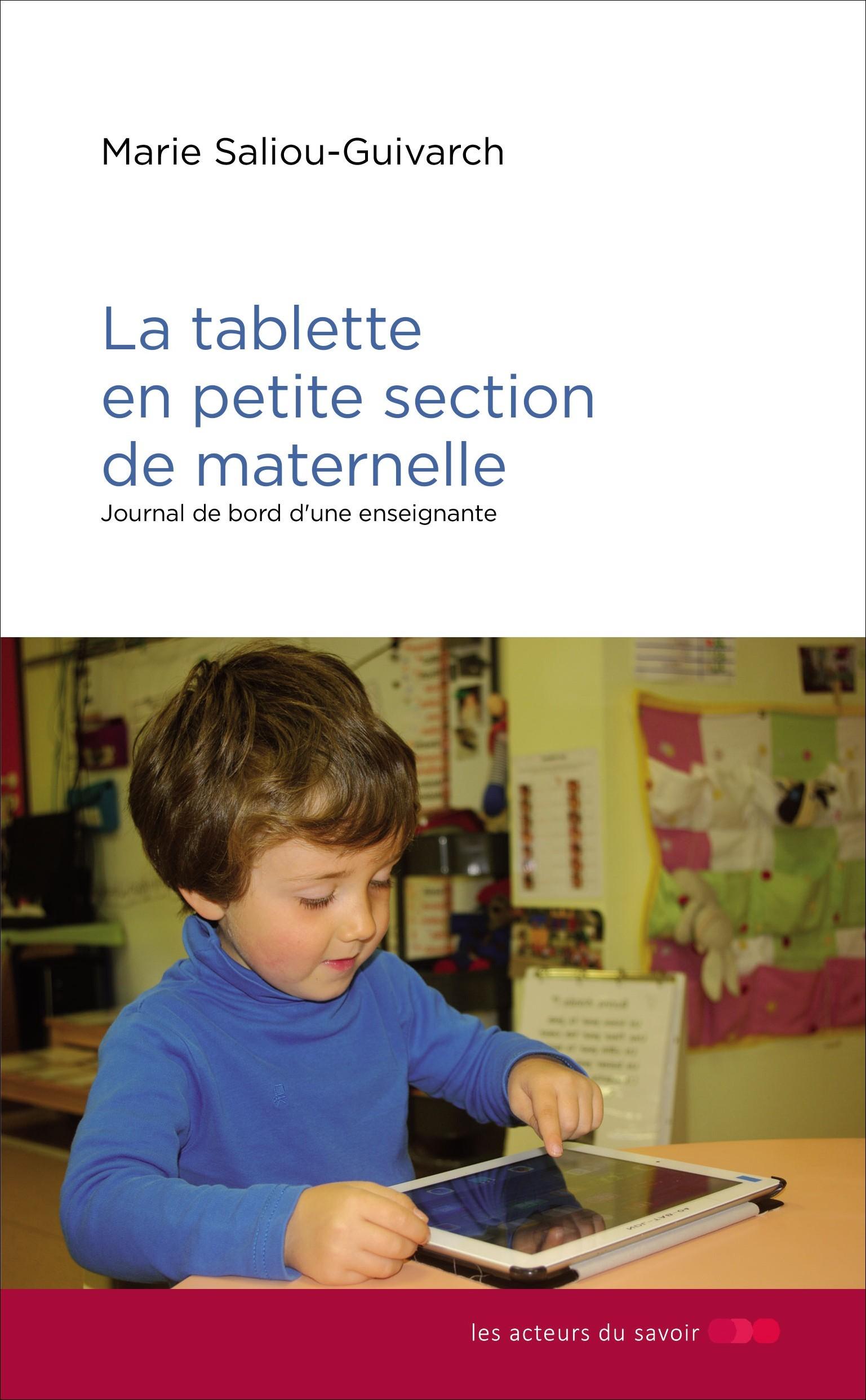 TABLETTE EN PETITE SECTION MATERNELLE