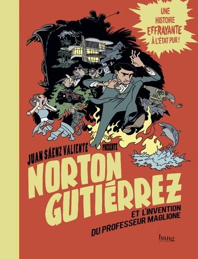 NORTON GUTIERREZ ET L'INVENTION DU PROFESSEUR MAGLIONE - 2