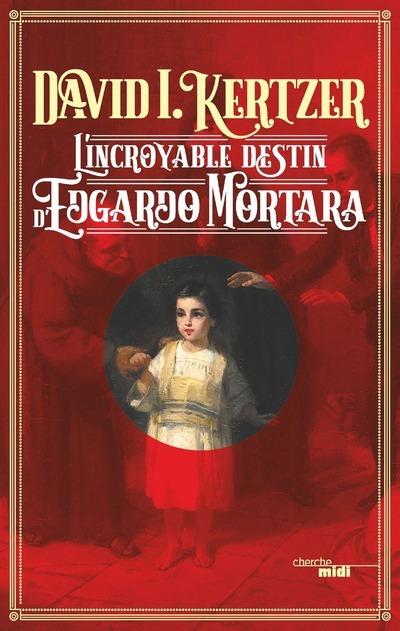 L'INCROYABLE DESTIN D'EDGARDO MORTARA