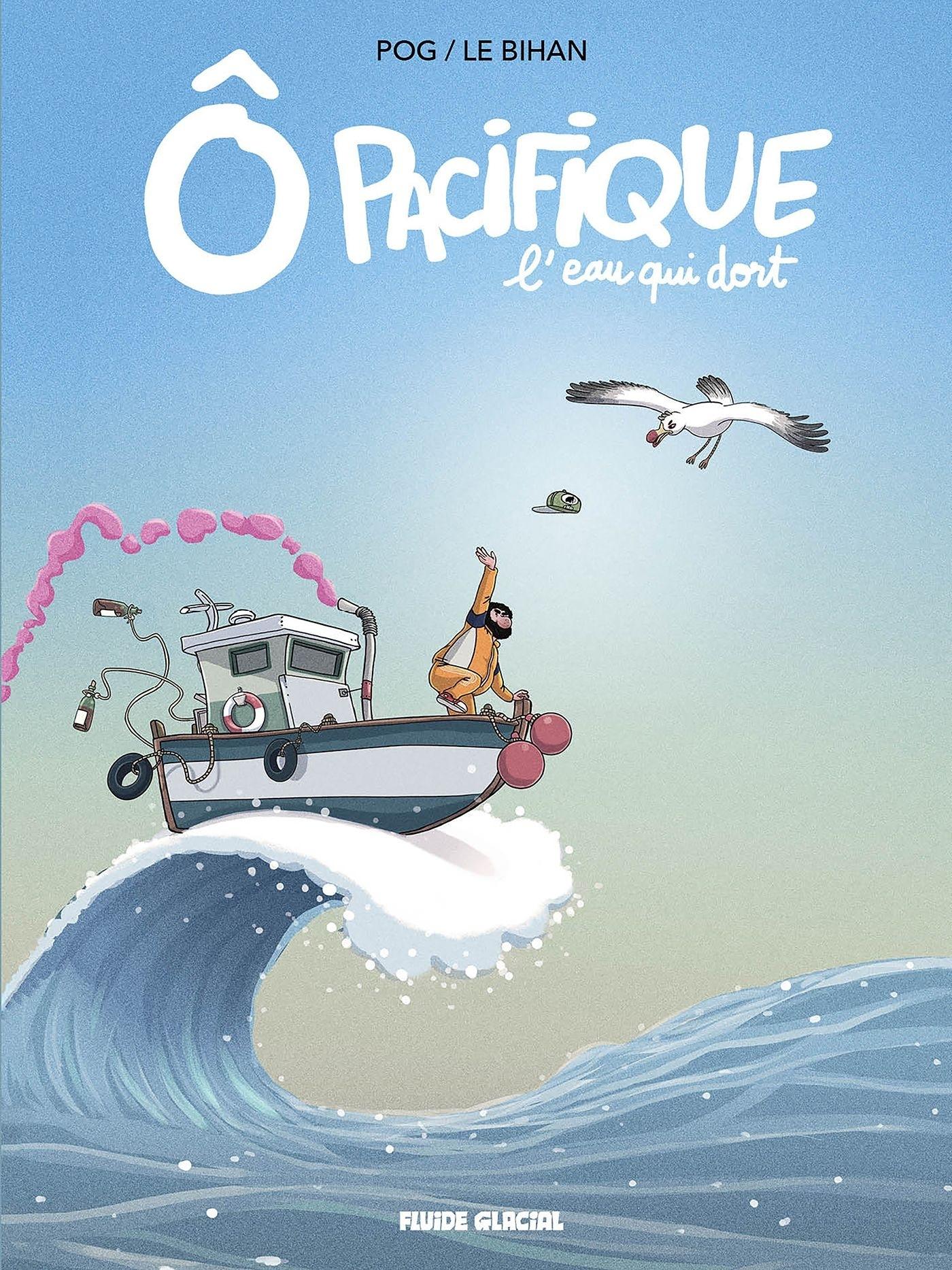 O PACIFIQUE - TOME 01 - L'EAU QUI DORT