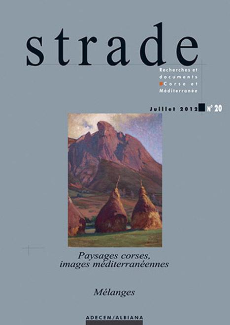 STRADE N  20 - PAYSAGES CORSES, IMAGES MEDITERRANEENNES / MELANGES