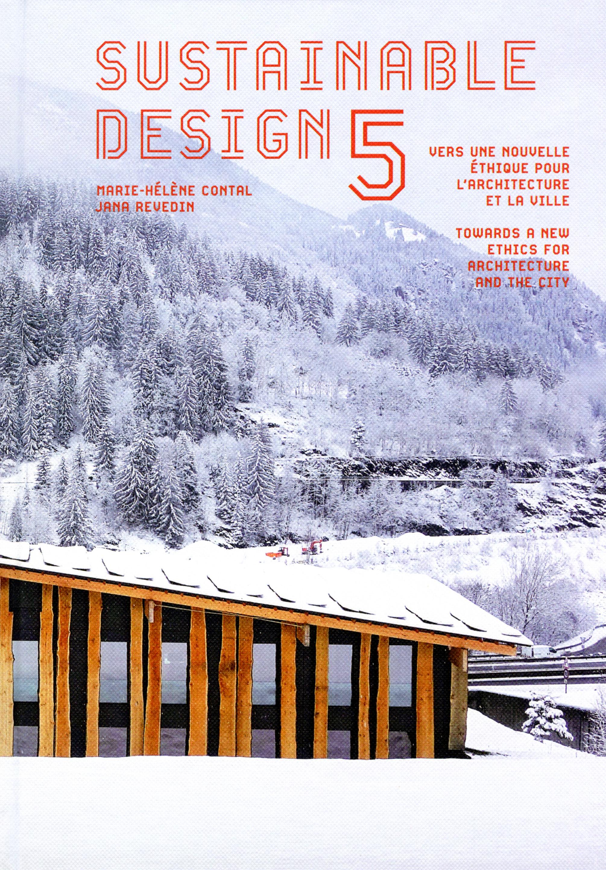SUSTAINABLE DESIGN 5 - VERS UNE NOUVELLE ETHIQUE POUR L'ARCHITECTURE ET LA VILLE