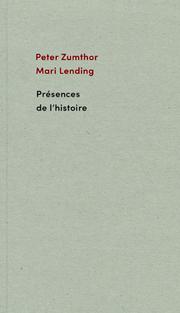 PETER ZUMTHOR PRESENCES DE L'HISTOIRE /FRANCAIS