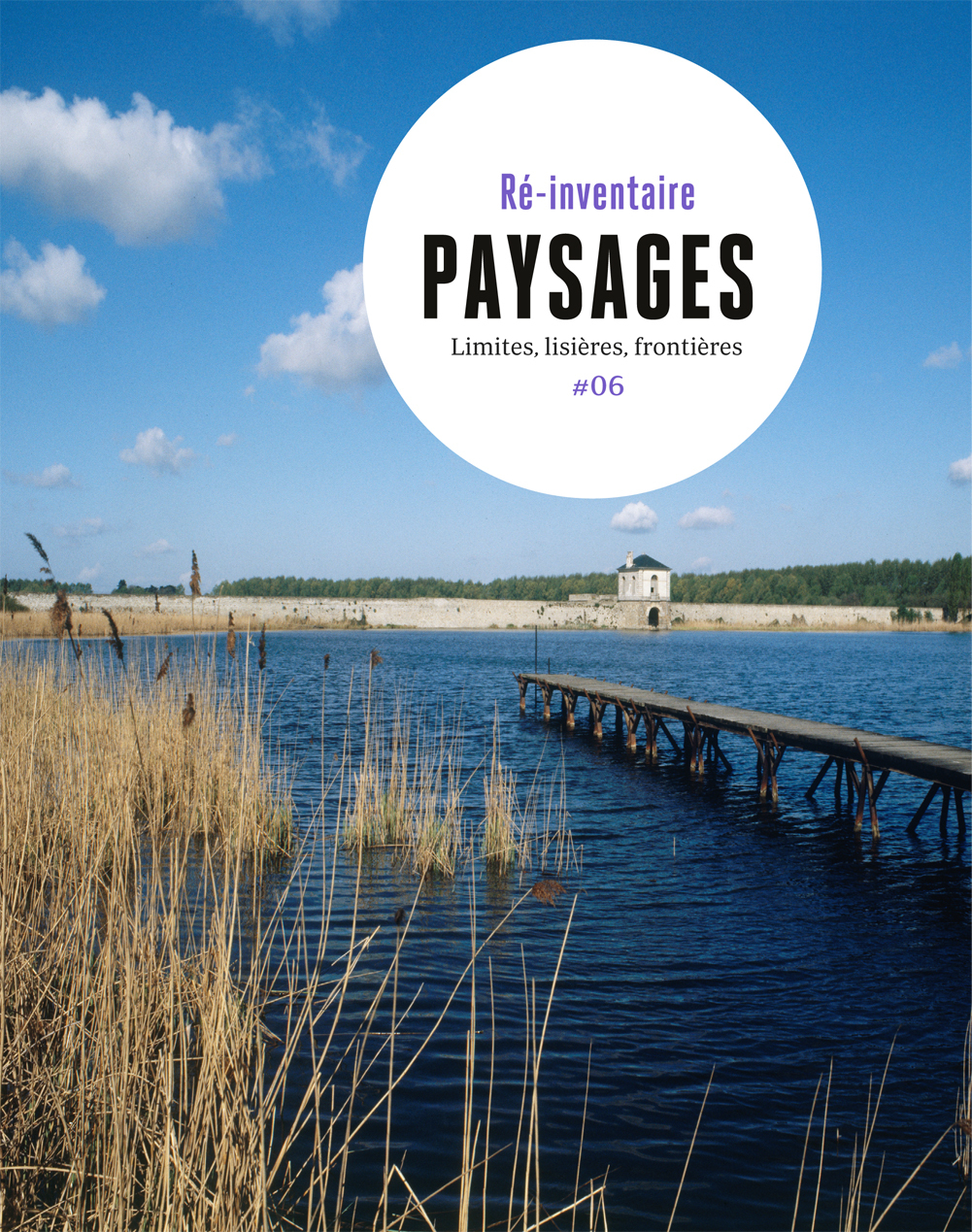 PAYSAGES - LIMITES, LISIERES, FRONTIERES