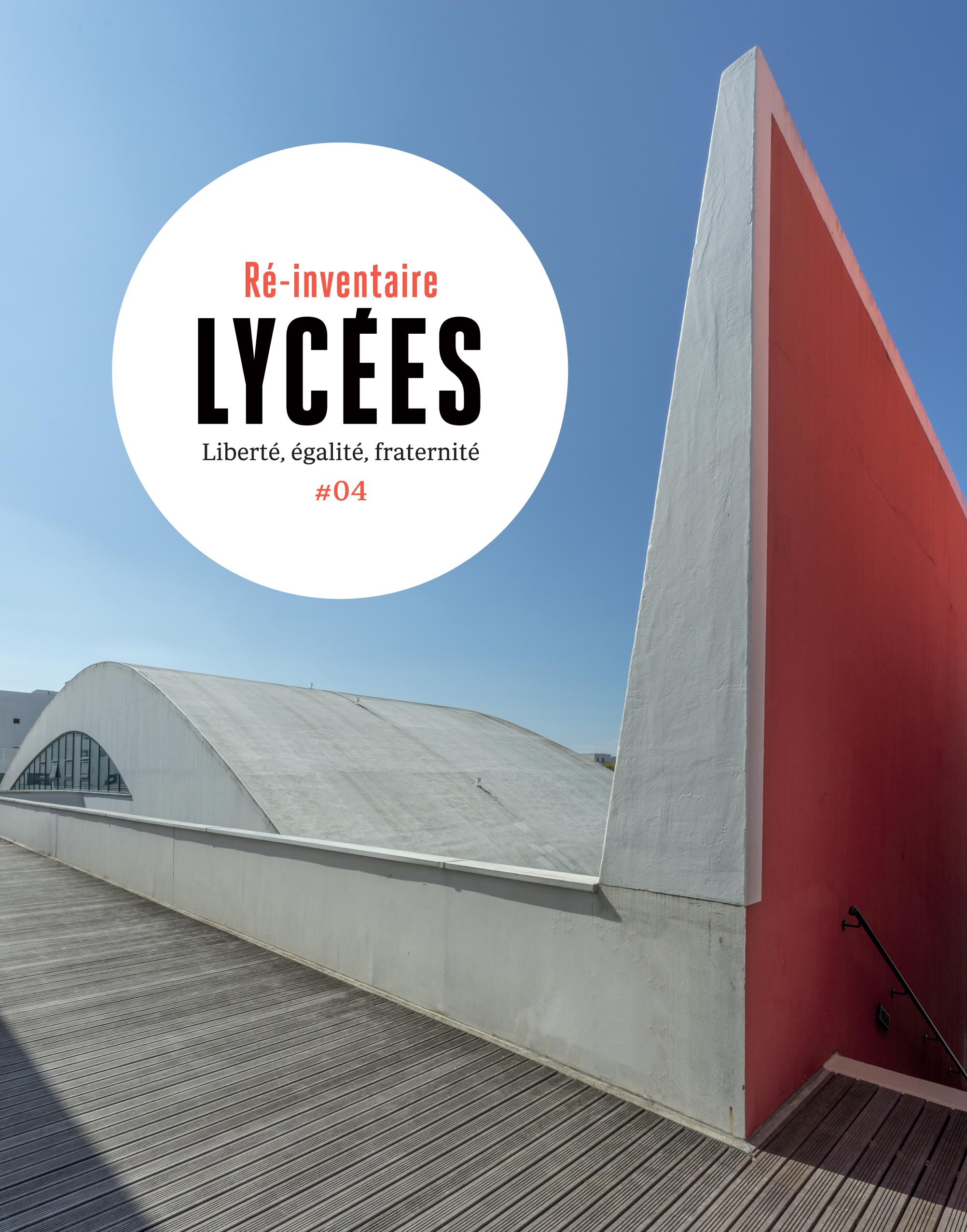 LYCEES - DES LIEUX, DES VIES