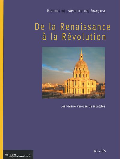HISTOIRE DE L'ARCHITECTURE FRANCAISE - TOME 2 DE LA RENAISSANCE A LA REVOLUTION