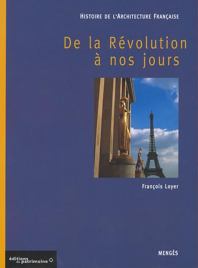 HISTOIRE DE L'ARCHITECTURE FRANCAISE - TOME 3 DE LA REVOLUTION A NOS JOURS - VOL03