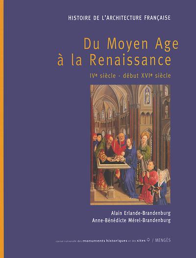 HISTOIRE DE L'ARCHITECTURE FRANCAISE TOME I - DU MOYEN AGE A LA RENAISSANCE