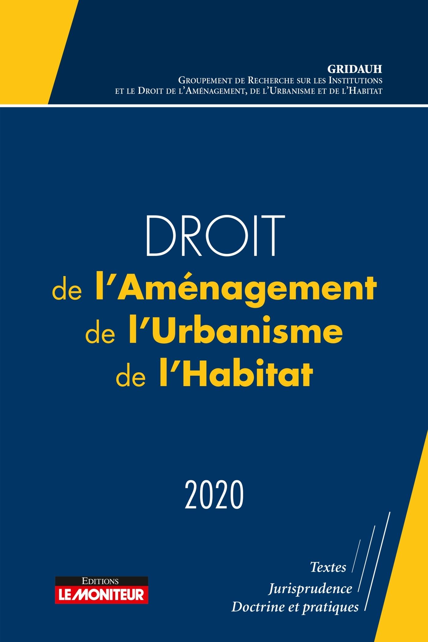 DROIT DE L'AMENAGEMENT, DE L'URBANISME ET DE L'HABITAT 2020