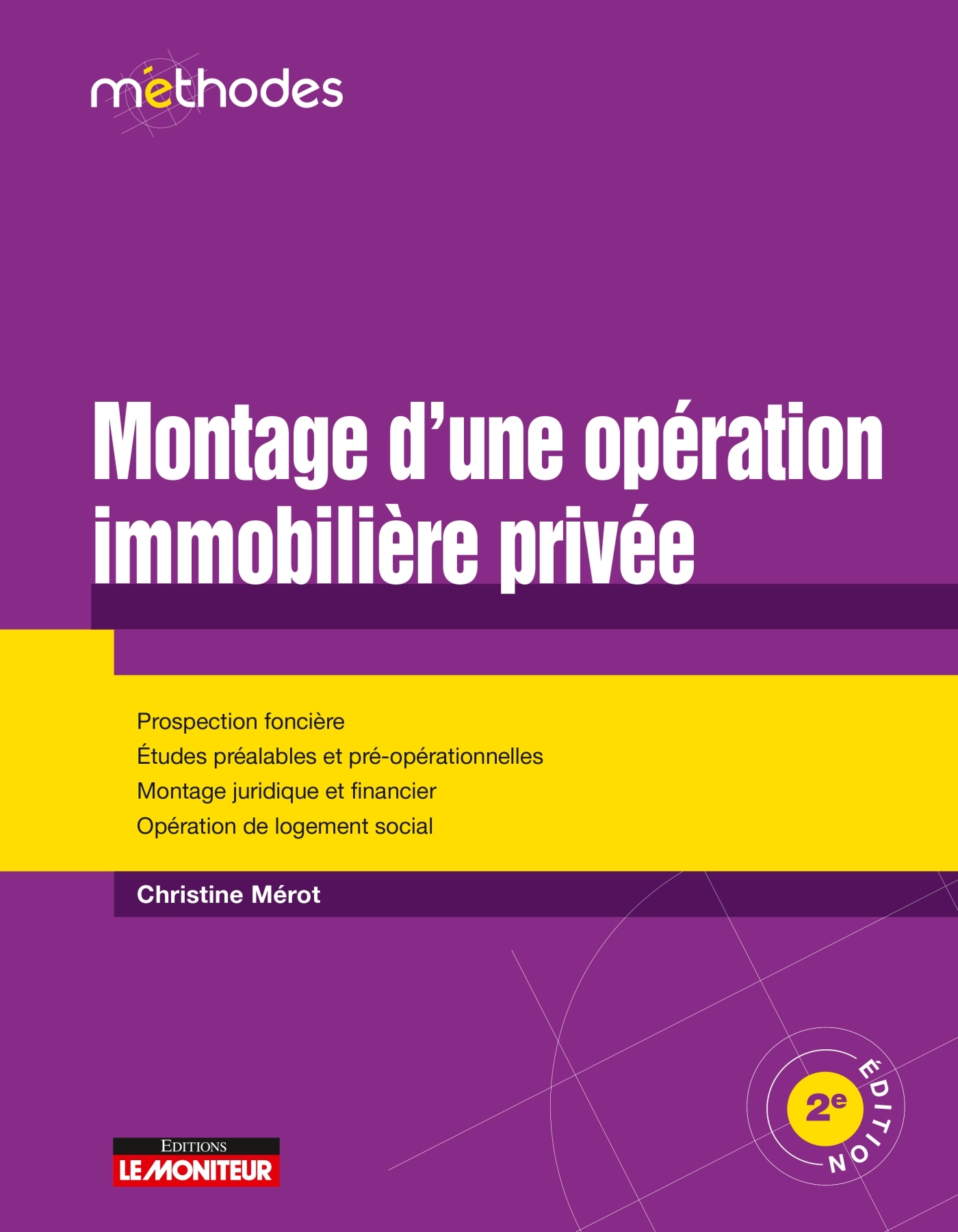 MONTAGE D'UNE OPERATION IMMOBILIERE PRIVEE - PROSPECTION FONCIERE - ETUDES PREALABLES ET PRE-OPERATI