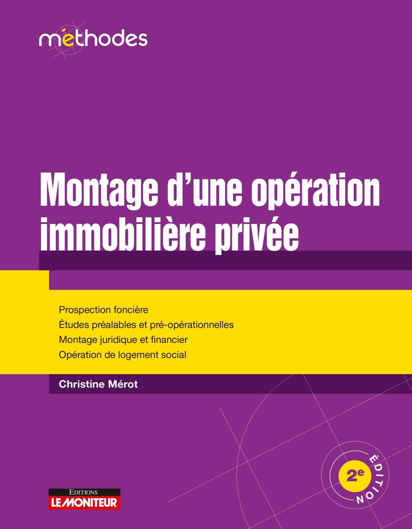 MONTAGE D'UNE OPERATION IMMOBILIERE PRIVEE - PROSPECTION FONCIERE - ETUDES PREALABLES ET PRE-OPERATI
