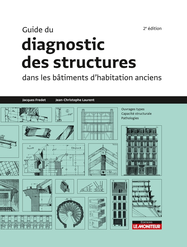 GUIDE DU DIAGNOSTIC DES STRUCTURES DANS LES BATIMENTS ANCIENS
