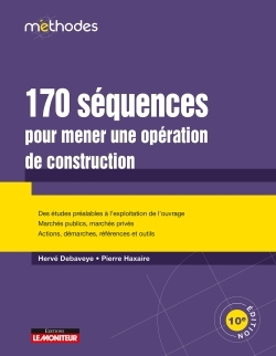 170 SEQUENCES POUR MENER UNE OPERATION DE CONSTRUCTION