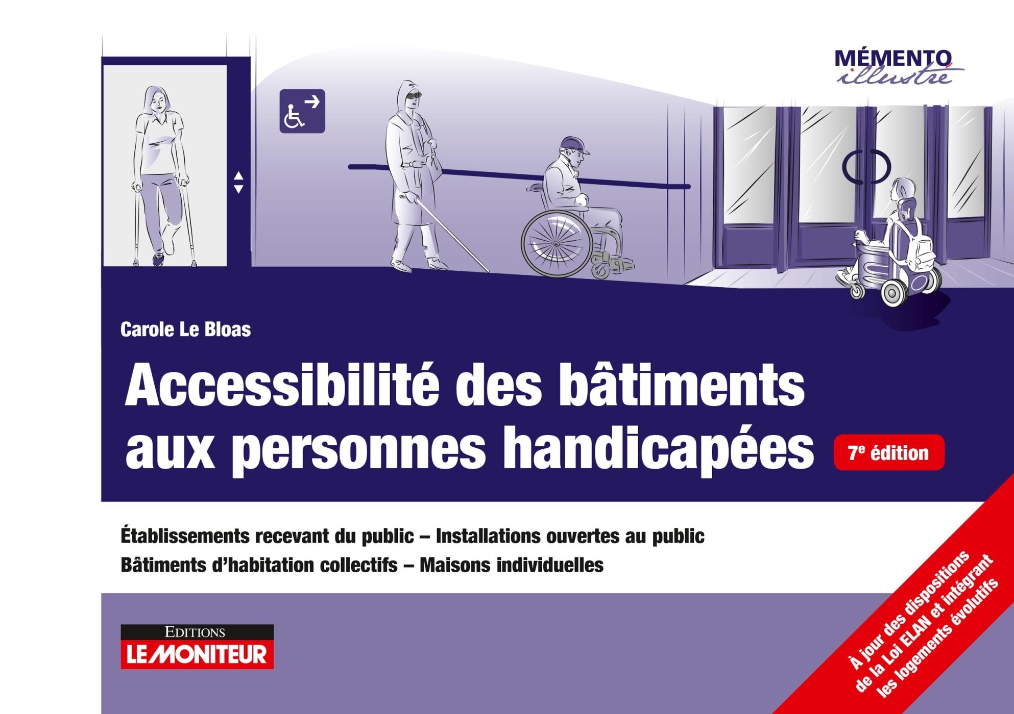 LE MONITEUR - T07 - ACCESSIBILITE DES BATIMENTS AUX PERSONNES HANDICAPEES - ETABLISSEMENTS RECEVANT