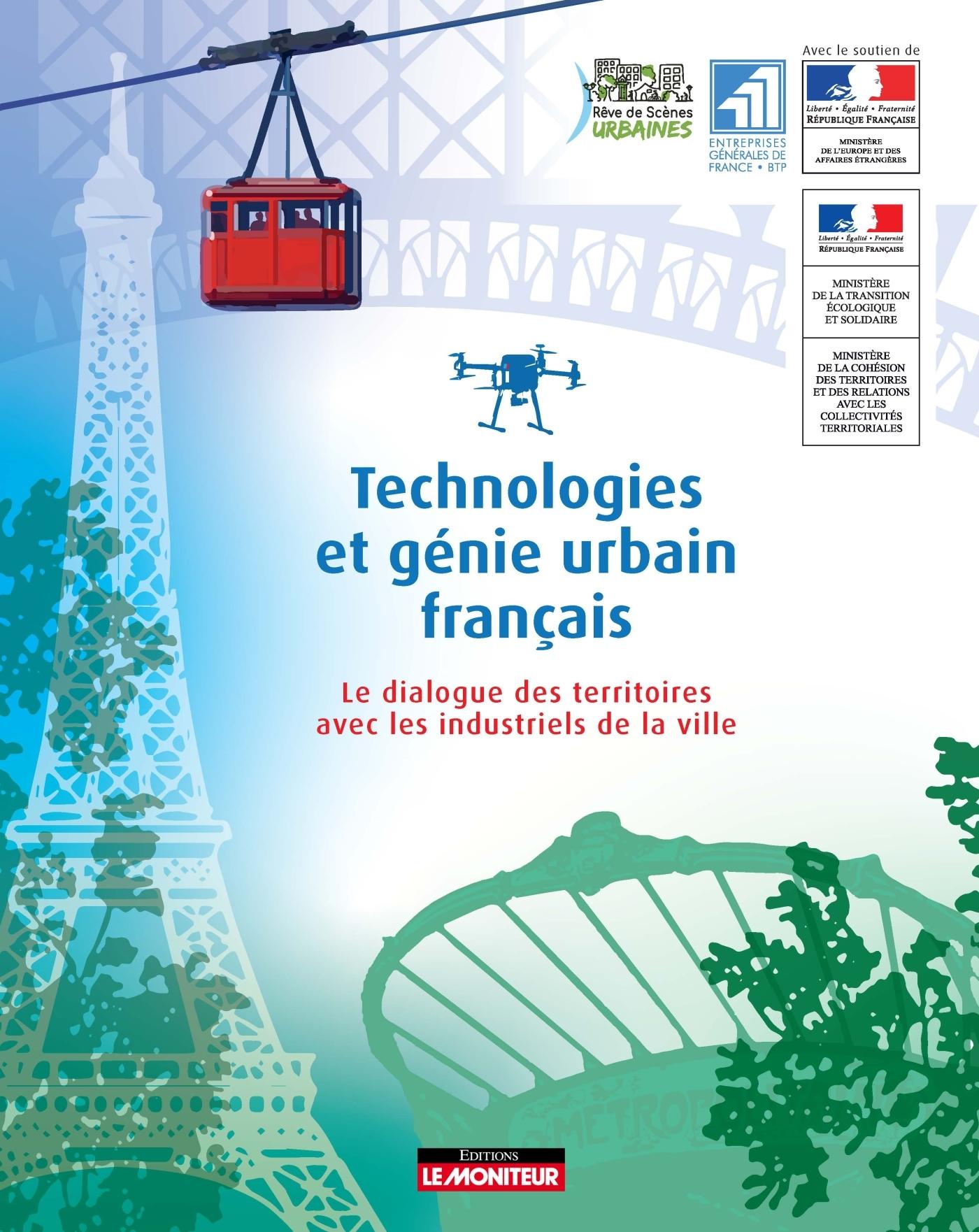 TECHNOLOGIES ET GENIE URBAIN FRANCAIS - LE DIALOGUE DES TERRITOIRES AVEC LES INDUSTRIES DE LA VILLE