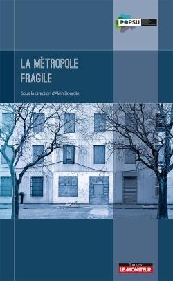 LA METROPOLE FRAGILE