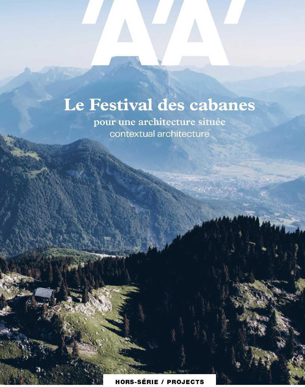 L'ARCHITECTURE D'AUJOURD'HUI HS FESTIVAL DES CABANES - PRINTEMPS 2020
