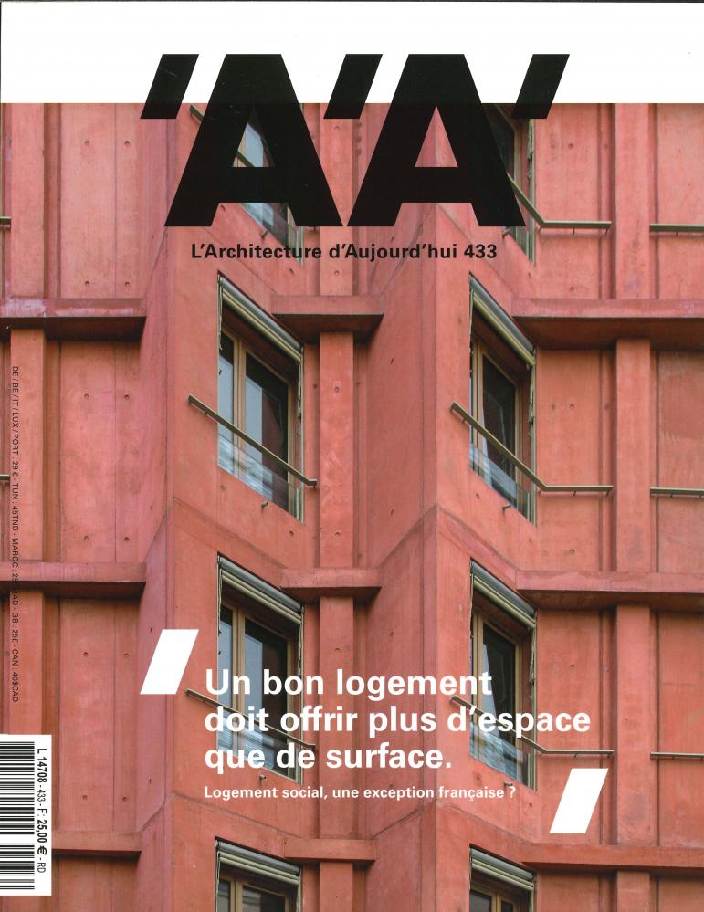 L'ARCHITECTURE D'AUJOURD'HUI N  433 LOGEMENT SOCIAL, UNE EXCEPTION FRANCAISE ? - OCTOBRE 2019