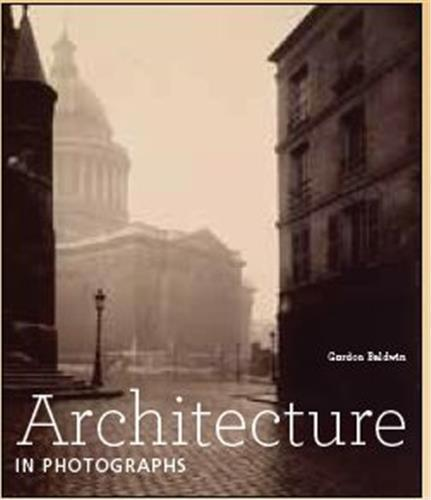 ARCHITECTURE IN PHOTOGRAPHS /ANGLAIS