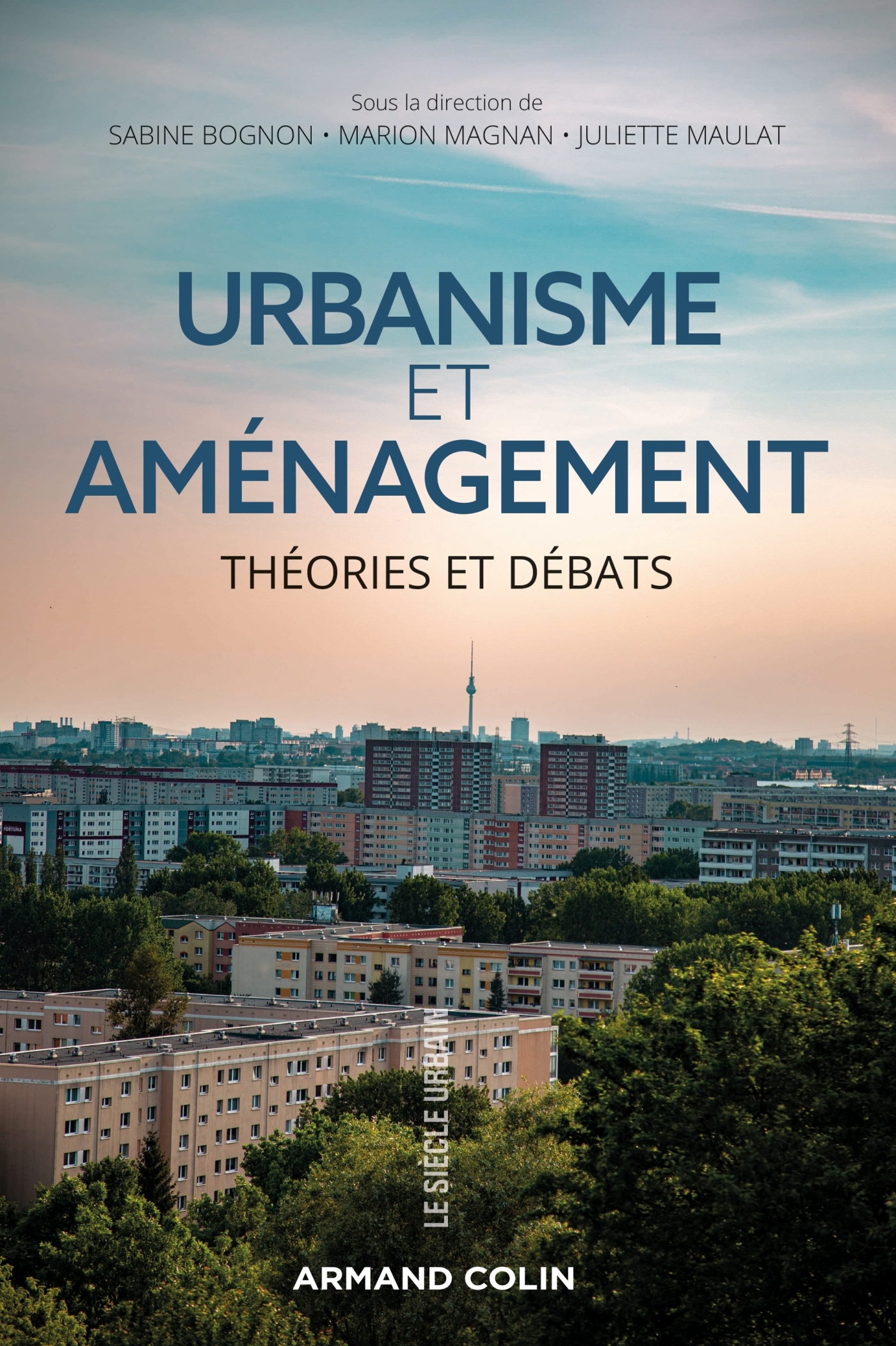 URBANISME ET AMENAGEMENT - THEORIES ET DEBATS