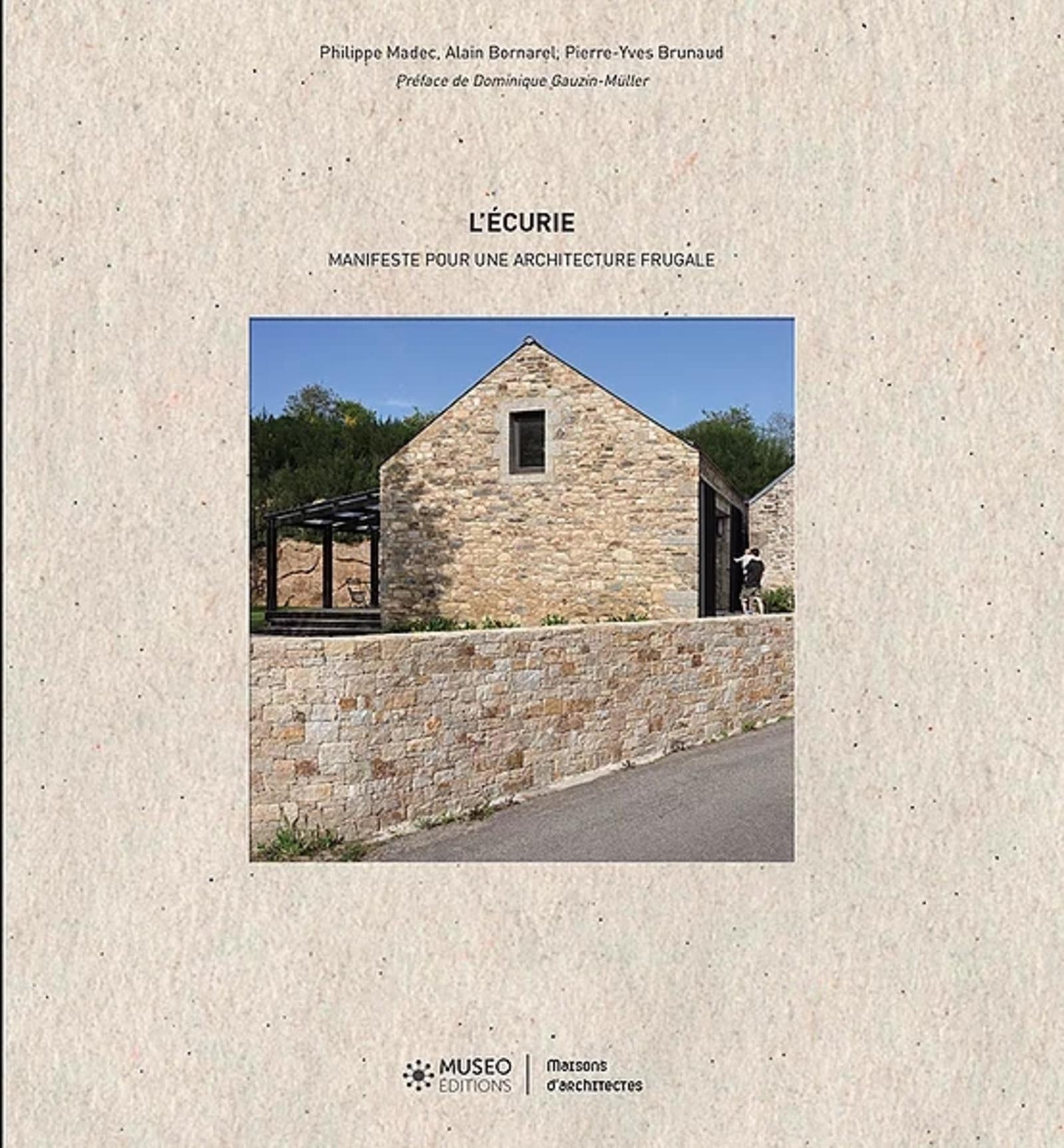 L'ECURIE - MANIFESTE POUR UNE ARCHITECTURE FRUGALE