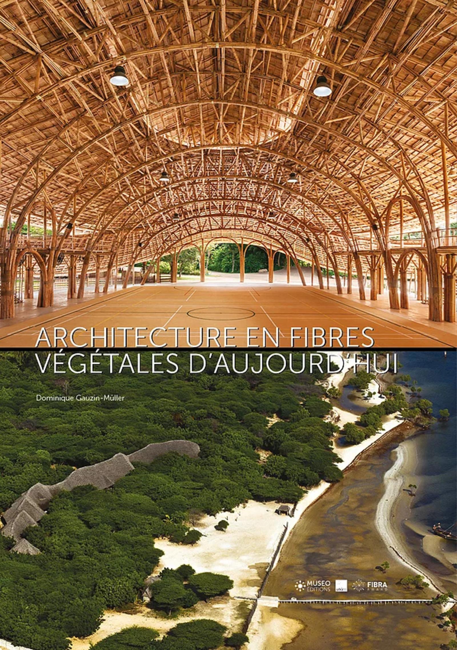 ARCHITECTURE EN FIBRES VEGETALES D'AUJOURD'HUI