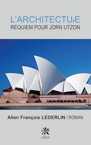 L'ARCHITECTURE REQUIEM POUR JORN UTZON