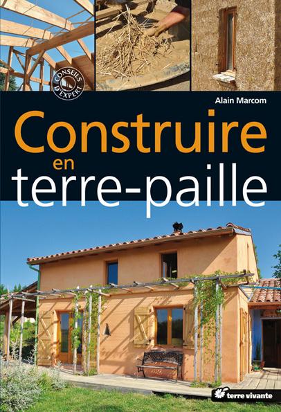 CONSTRUIRE EN TERRE, PAILLE