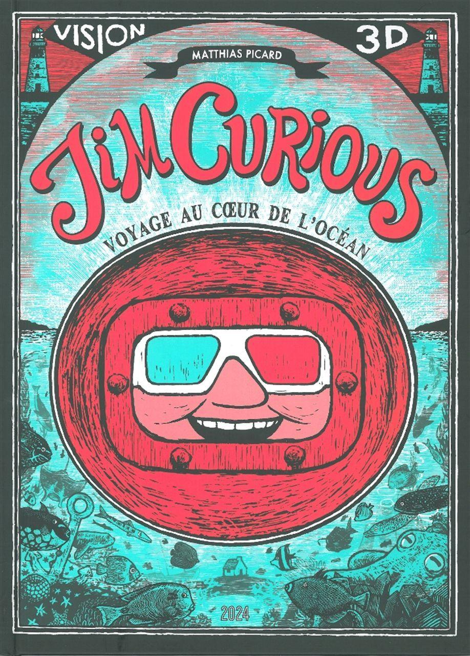 JIM CURIOUS - VOYAGE AU COEUR DE L'OCEAN