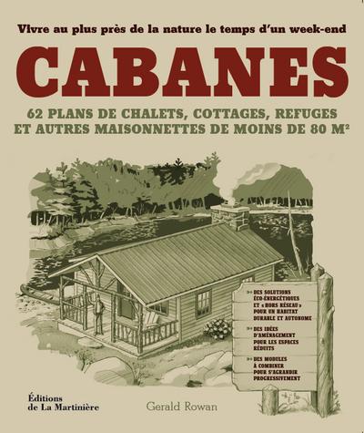 LES CABANES - CONSTRUIRE SA MAISON DE BOIS