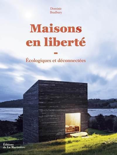 MAISONS EN LIBERTE - ECOLOGIQUES ET DECONNECTEES